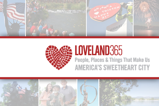 Loveland 365.  People, Places & Things that make us America's Sweetheart City