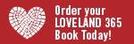 Order your Loveland 365 Book Today!